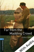 Far from the Madding Crowd - With Audio Level 5 Oxford Bookworms Library