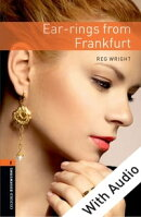 Ear-rings from Frankfurt - With Audio Level 2 Oxford Bookworms Library