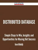 distributed database - Simple Steps to Win, Insights and Opportunities for Maxing Out Success