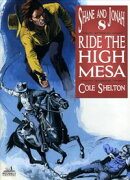 Shane and Jonah 8: Ride the High Mesa