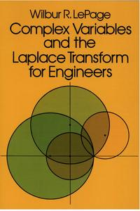 ComplexVariablesandtheLaplaceTransformforEngineers