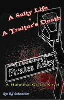 A Salty Life & A Traitor's Death
