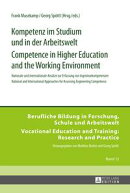 Kompetenz im Studium und in der Arbeitswelt<BR> Competence in Higher Education and the Working Environment