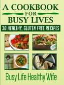 A Cookbook for Busy Lives