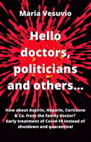 Hello doctors, politicians and others...