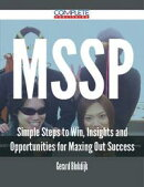 MSSP - Simple Steps to Win, Insights and Opportunities for Maxing Out Success