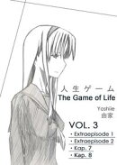 The Game of Life. VOL. 3 [Deutsch]