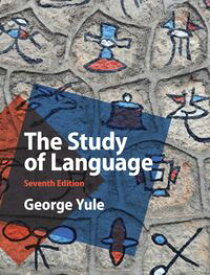 The Study of Language【電子書籍】[ George Yule ]