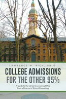 College Admissions for the other 95%