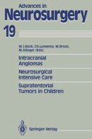 Intracranial Angiomas. Neurosurgical Intensive Care. Supratentorial Tumors in Children