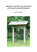About the Last Will and Testament of Khenpo Kyosang Rinpoche