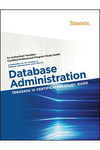 Teradata14CertificationStudyGuide-DatabaseAdministration