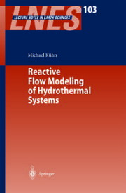 Reactive Flow Modeling of Hydrothermal Systems【電子書籍】