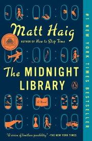 The Midnight LibraryA Novel【電子書籍】[ Matt Haig ]
