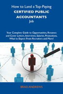 How to Land a Top-Paying Certified public accountants Job: Your Complete Guide to Opportunities, Resumes and…