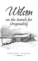 Wilson on the Search for Originality