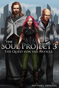 TheSoulProjectPart3TheQuestForTheArticle
