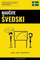 Naučite Švedski - Brzo / Lako / Učinkovito