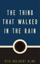 The Thing that Walked in the Rain