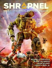 BattleTech: Shrapnel Issue #1The Official BattleTech Magazine【電子書籍】[ Philip A. Lee, Editor ]