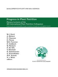 Progress in Plant Nutrition: Plenary Lectures of the XIV International Plant Nutrition ColloquiumFood security and sustainability of agro-ecosystems through basic and applied research【電子書籍】