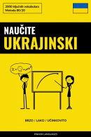 Naučite Ukrajinski - Brzo / Lako / Učinkovito