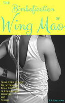 The Bimbofication of Wing Mao