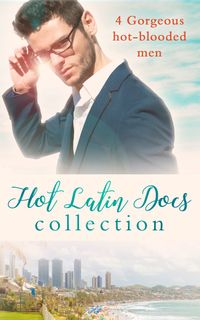 Hot Latin Docs Collection: Santiago's Convenient Fianc?e / Alejandro's Sexy Secret / Rafael's One Night Bombshell / Dante's Shock Proposal (Mills & Boon e-Book Collections)【電子書籍】[ Annie O'Neil ]