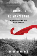Dancing in No Man's Land