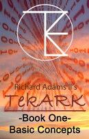 TekARK Book One: Basic Concepts
