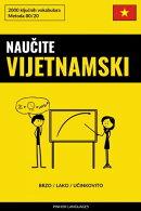 Naučite Vijetnamski - Brzo / Lako / Učinkovito