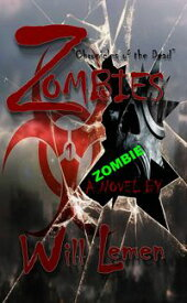 "Zombies ""Chronicles of the Dead""【電子書籍】[ Will Lemen ]"