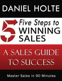 Five Steps to Winning Sales
