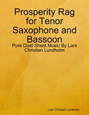 Prosperity Rag for Tenor Saxophone and Bassoon - Pure Duet Sheet Music By Lars Christian Lundholm