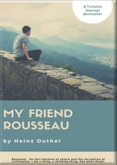 HEINZ DUTHEL: MY FRIEND ROUSSEAU. I AM A THING, A THINKING THING, BUT WHAT THING?