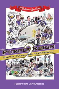 PurpleReign2:Faith,Family&Football-ABaltimoreLoveStory