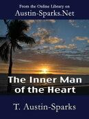 The Inner Man of the Heart