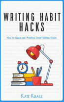 Writing Habit Hacks