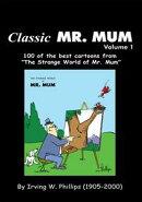 Classic Mr. Mum