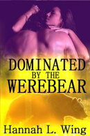 Dominated By the Werebear