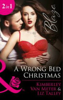 A Wrong Bed Christmas: Ignited (The Wrong Bed, Book 63) / Where There's Smoke (The Wrong Bed, Book 64) (Mill…