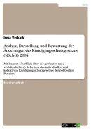 Analyse, Darstellung und Bewertung der Änderungen des Kündigungsschutzgesetzes (KSchG) 2004