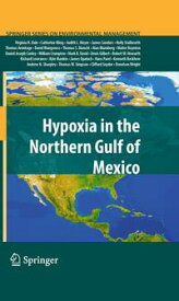 Hypoxia in the Northern Gulf of Mexico【電子書籍】[ Virginia H. Dale ]