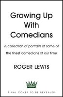 Growing Up With Comedians