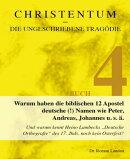 Christentum – die ungeschriebene Tragödie (Buch 4)