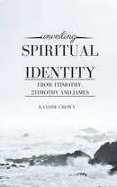 Unveiling Spiritual Identity From 1Timothy, 2Timothy and James