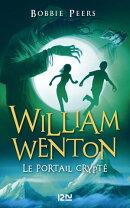 William Wenton, le casseur de codes - tome 02 : Le Portail Crypté