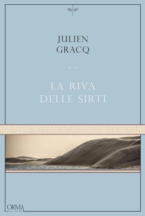 La riva delle Sirti【電子書籍】[ Julien Gracq ]