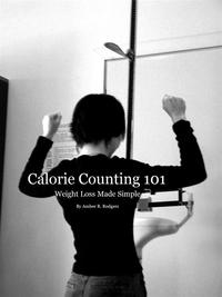 CalorieCounting101WeightLossMadeSimple