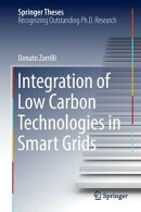 Integration of Low Carbon Technologies in Smart Grids
